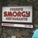 Sign at the front of Perry's Smorgy